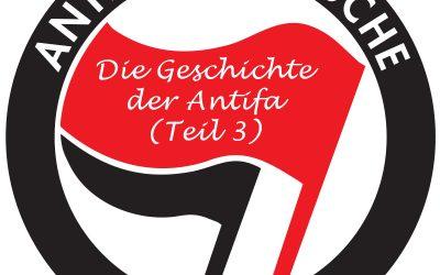 101 Jahre Antifa: Eine Geschichte des Versagens (Teil 3)